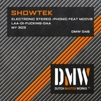 Showtek альбом Electronic Stereo-Phonic / Laa-Di-Fucking-Daa / My 303