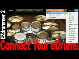 How To Use EZDrummer 2 With An Electronic Drumset