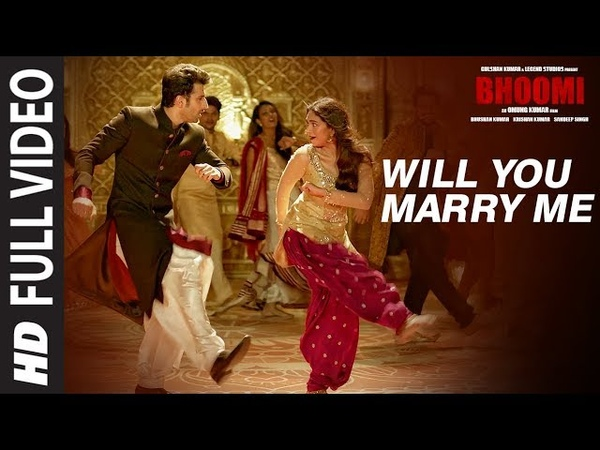 Will You Marry Me Full Video Song | Bhoomi |Aditi Rao Hydari, Sidhant | Sachin - Jigar |DivyaJonita