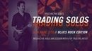 Trading Solos Blues Rock Introduction Mike Zito Guitar Lessons