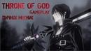 Throne of God - gameplay,личное мнение