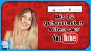 Die 10 meist gedislikten Videos auf YouTube