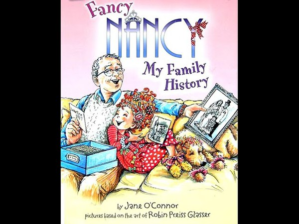 Fancy Nancy: My Family History by Jane O'Connor and Robin Preiss Glasser(I Can Read Level 1)