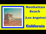 HELLO from LOS ANGELES (Manhattan Beach) # Travel to California