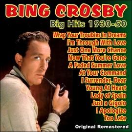 Bing Crosby альбом Big Hits 1930 - 1950