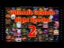 [FNAF/SFM] Ultimate Custom Night Special 2