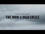 Первый тизер 3 сезона сериала Человек в высоком замке с Комик-Кона