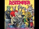 Distemper - Подумай, кто твои друзья _
