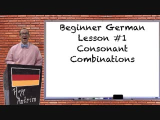 German consonant combinations - beginner german with herr antrim lesson #1.3
