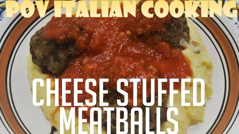 Cheese Stuffed Meatballs - POV Italian Cooking Episode 114