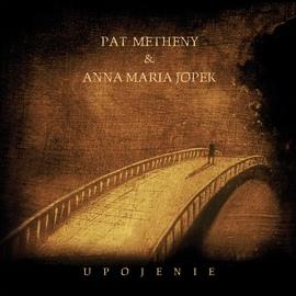 Pat Metheny альбом Upojenie