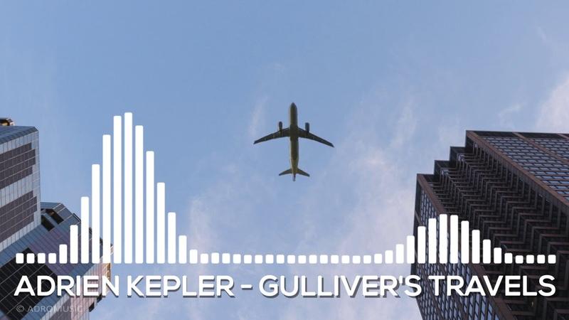 Adrien Kepler - Gulliver's travels exsclusive