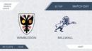 AFL18 England Premier League Day 33 Millwall Wimbledon