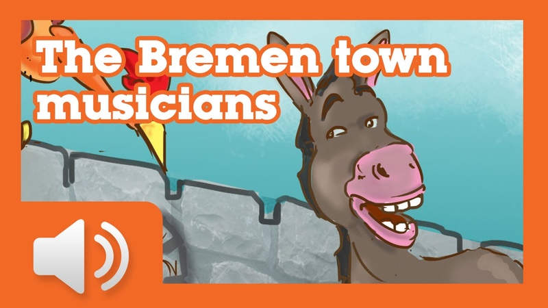The Bremen Town Musicians Fairy tales and stories for children