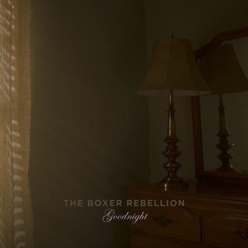 The Boxer Rebellion альбом Goodnight