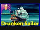 DRUNKEN SAILOR Sea Shanties and Tradtional Folk Songs by Florian Stollmayer