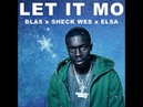 Let It Mo - Blas x Sheck Wes x Frozen (Original Upload)