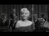 Marilyn Monroe - I Wanna Be Loved By You (1959)