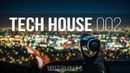 Tech House 2017 Jamie Jones Tchami Maya Jane Coles Butch Mark Knight Mixed by Ollie S