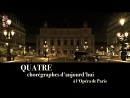 2018.05.24 Quatre choregraphes d'aujourd'hui a l'Opera de Paris