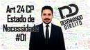 Direito Penal - Art 24 CP - Estado de Necessidade 01