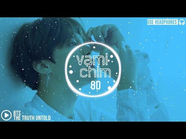 BTS - The Truth Untold ft Steve Aoki「8D AUDIO」USE HEADPHONES DOWNLOAD LINK