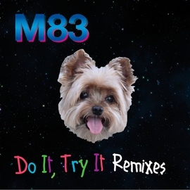 M83 альбом Do It, Try It