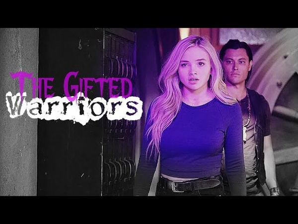 ► The Gifted || Warriors