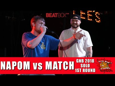 Napom vs Match | GNB 2018 | Solo - First Round