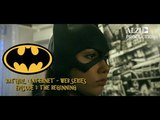 Batgirl Internet Web-series Episode 1: The Beginning (Superheroine Fan Film)