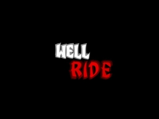 Well Ride