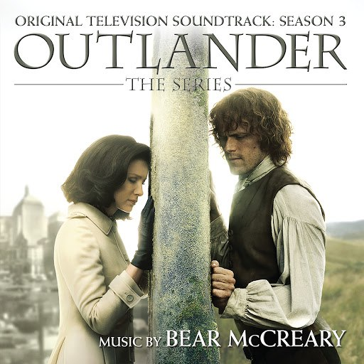 Bear McCreary альбом Outlander: Season 3 (Original Television Soundtrack)