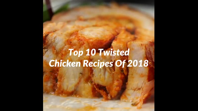 Top 10 Twisted Chicken Recipes Of 2018 ¦ Quick Dinner Recipes how to cook