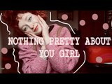 Nothing Pretty About You Girl - Abbey Glover