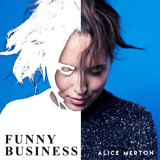 Alice Merton альбом Funny Business