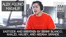 Eastside and Breathin by Benny Blanco Khalid Halsey and Ariana Grande Alex Aiono Mashup