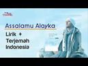 Maher Zain - Assalamu Alayka Lirik Terjemahan Indonesia
