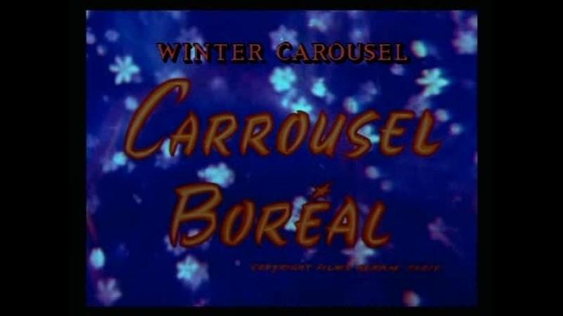 ☭☭☭ Северная карусель Carrousel Boreal Winter Carousel 1958 ☭☭☭