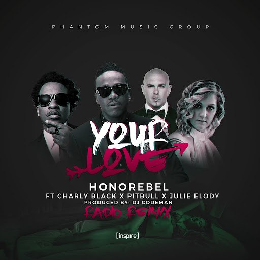 HonoRebel альбом Honorebel-Your Love (feat. Charly Black, Pitbull & Julie Elody) [Radio Mix]