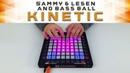 SAMMY LESEN, Bass Ball - Kinetic Launchpad Cover