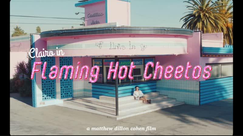 Clairo - Flaming Hot Cheetos