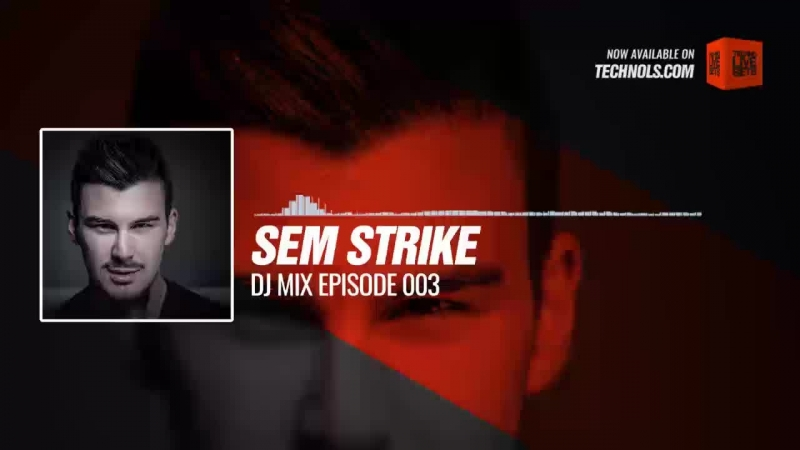 Techno music with Sem Strike DJ MIX Episode 003 Periscope