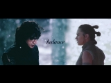 Rey x Ben Solo __ balance of the force