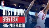 Best Dunk From Every Team   2018 NBA Season #NBANews #NBA