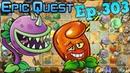 Plants vs Zombies 2 Leveled up Plants Ancient Egypt Epic Quest Ep 303