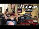 Altitudes (Jason Becker) | Cover by Alexandra Zerner