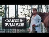Danger, Gulliver v. 2