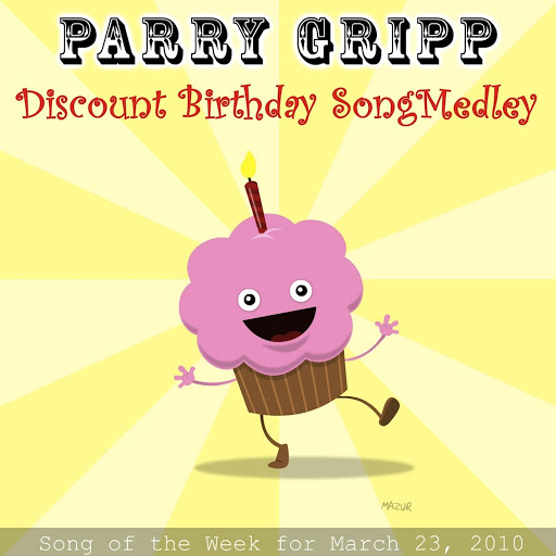 Parry Gripp альбом Discount Birthday Song Medley