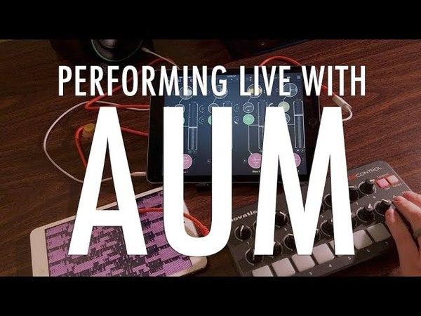 Live Performance with iPad: AUM iOS MIDI Controller
