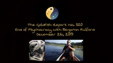 The GoldFish Report No 320- Brief Update with Benjamin Fulford-The End of Rule by Psychocracy